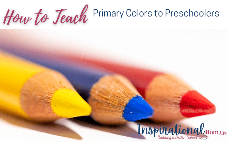 How to Teach Primary Colors to Preschoolers