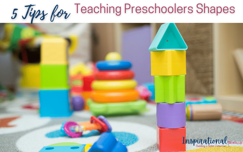 5 Tips for Teaching Preschoolers Shapes