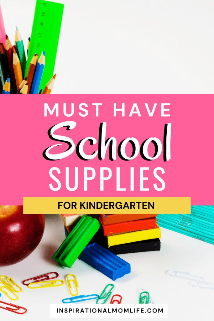 must have kindergarten school supplies pin for pinterest